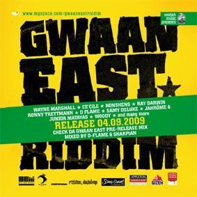 Gwaan East Riddim